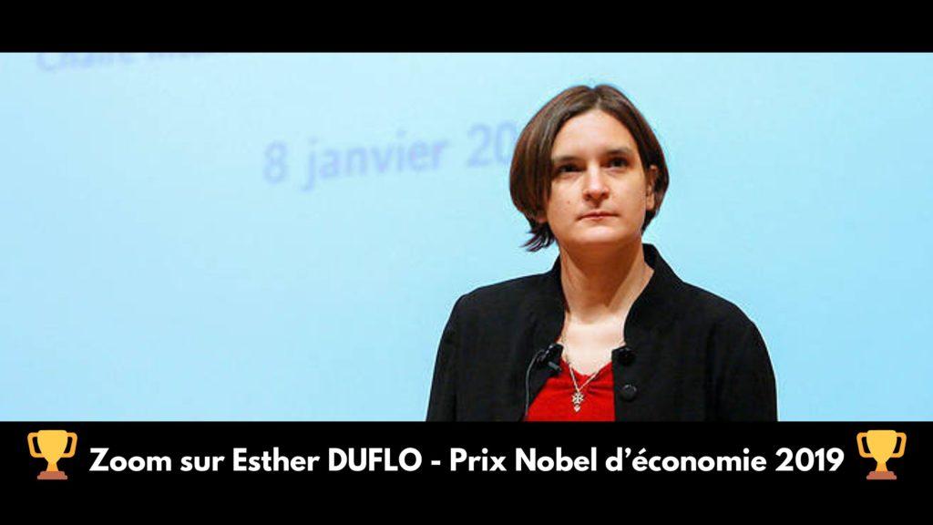 Zoom sur Esther DUFLO – Prix Nobel d'économie 2019