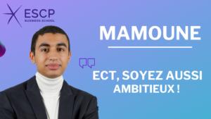 MAMOUNE – DE LA PREPA ECT À L'ESCP