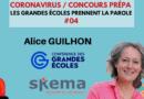 CORONAVIRUS / CONCOURS : LES GRANDES ÉCOLES PRENNENT LA PAROLE #04