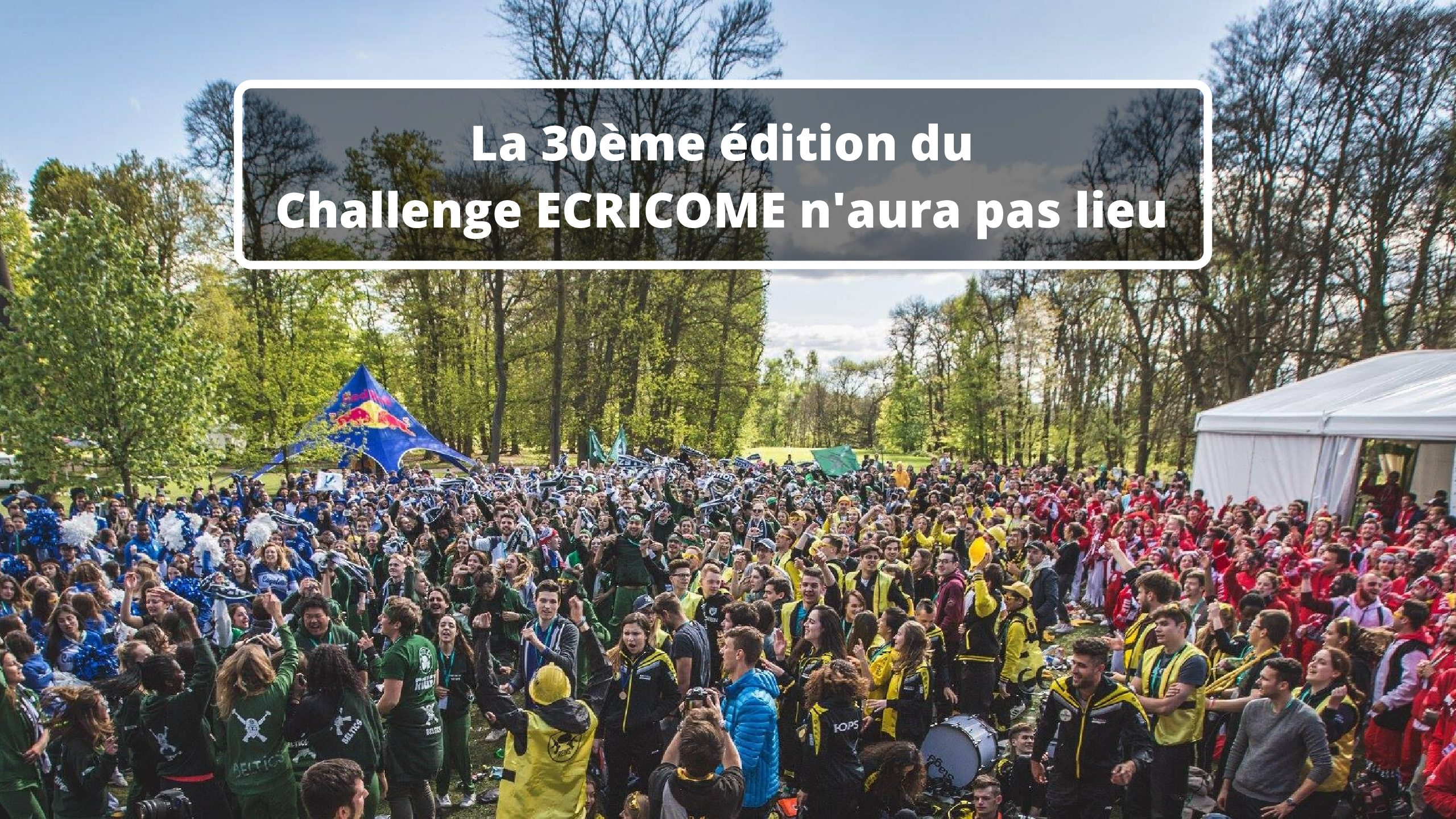 La 30ème édition du Challenge ECRICOME n'aura pas lieu