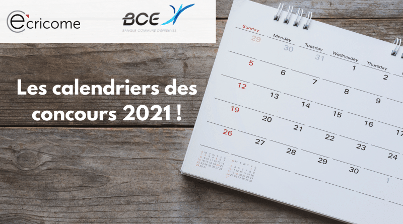 Calendrier Des Concours 2021 CONCOURS 2021 : CALENDRIER ECRICOME ET BCE
