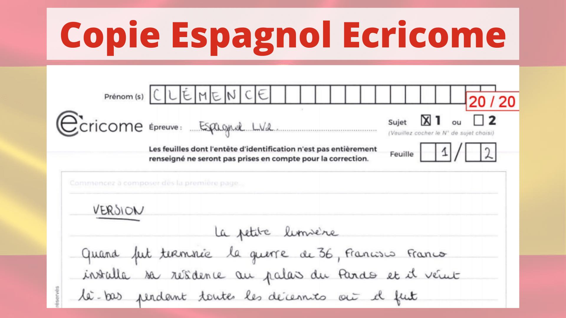 Espagnol Ecricome 2020 Copie De Clemence 20 20 Et Conseils Mister Prepa