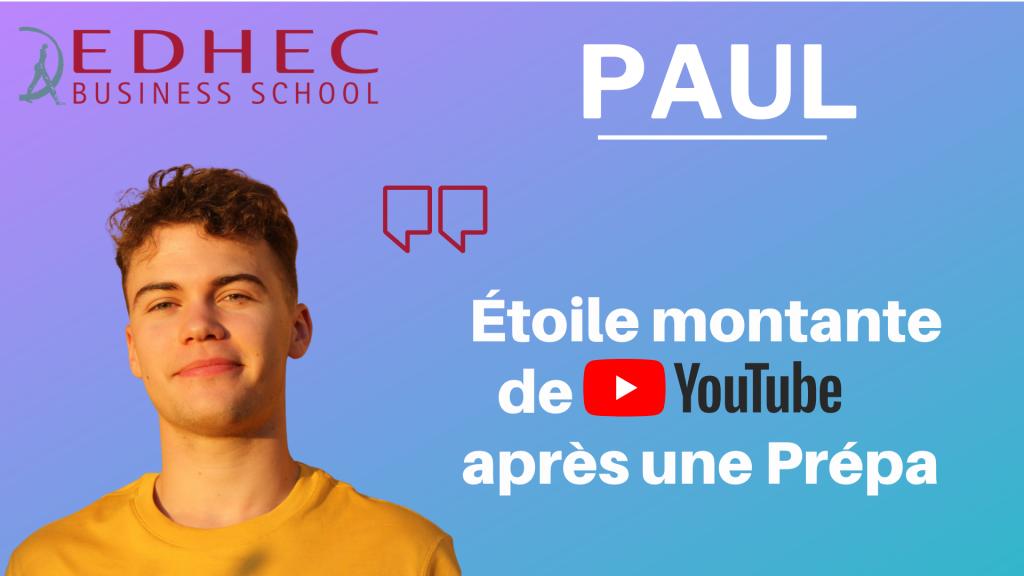 Paul Gz – Etoile montante de Youtube, intègre l'EDHEC après une Prépa ECE