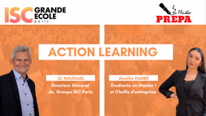 ZOOM SUR LE GROUPE ISC PARIS, L'ÉCOLE DE L'ACTION LEARNING