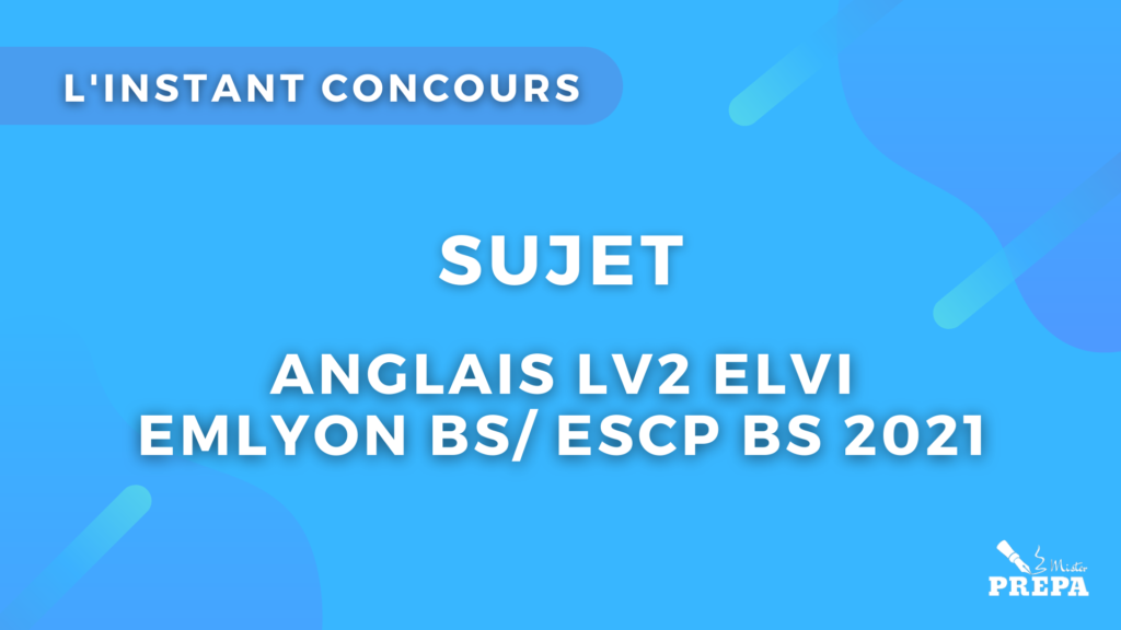 anglais ELVI 2 concours 2021 sujet