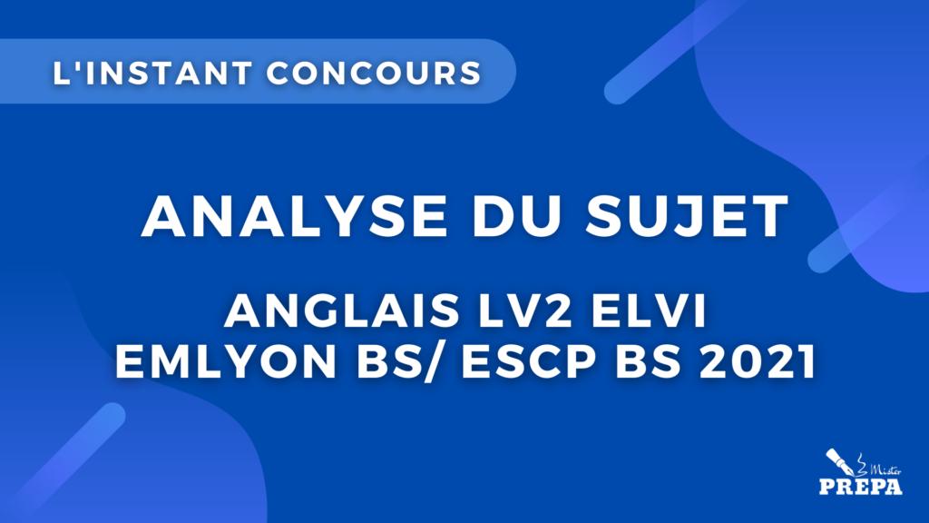 anglais LV2 analyse du sujet concours 2021