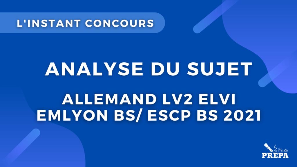 analyse du sujet allemand LV2 elvi concours 2021