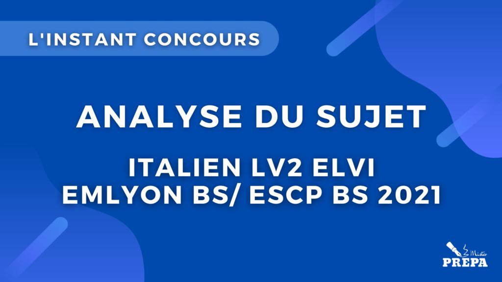analyse du sujet d'italien LV2 ELVI concours bce 2021