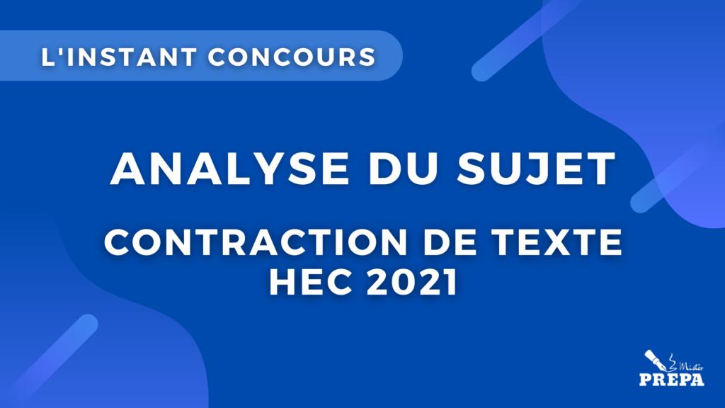 contraction de texte HEC Paris 2021 concours