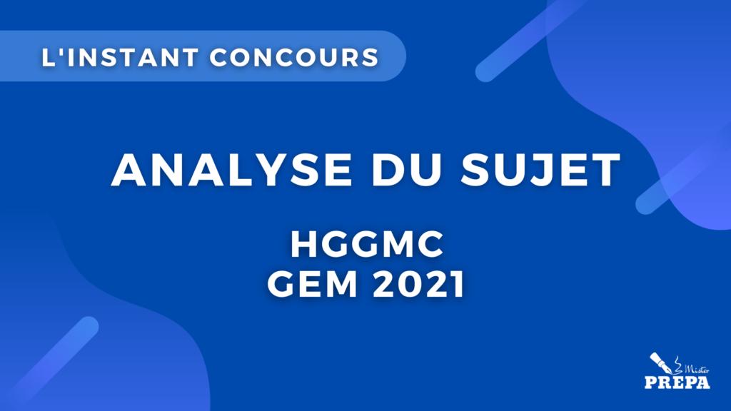 analyse du sujet GEM 2021 concours prépa