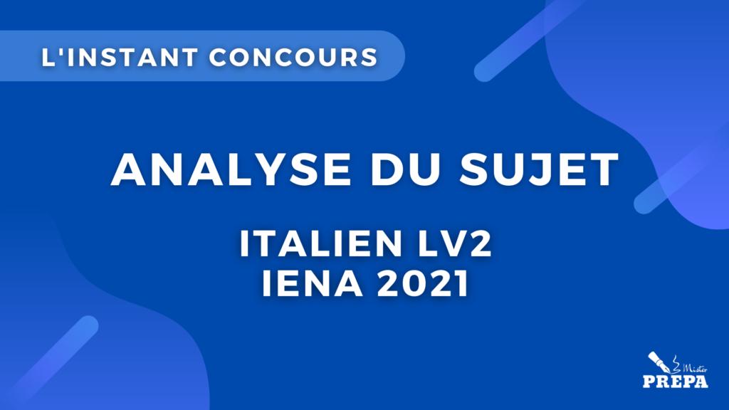 italien LV2 IENA 2021 analyse du sujet concours bce