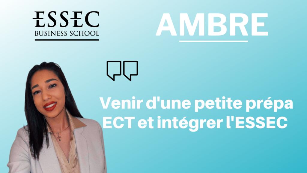 Ambre – Intégrer l'ESSEC après une prépa ECT (+ copies)