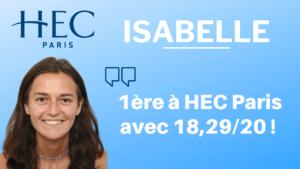 Isabelle – Première à HEC Paris avec 18,29/20 !