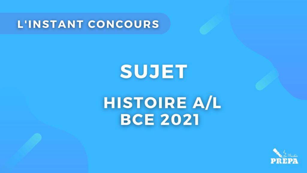 Sujet A/L Histoire BCE 2021