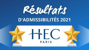 Résultats admissibilités HEC Paris 2021