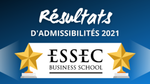 Résultats admissibilités ESSEC 2021