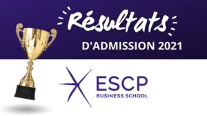 Résultats admission ESCP 2021