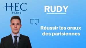 Rudy – Réussir les oraux des Parisiennes