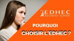 Pourquoi choisir l'EDHEC ?