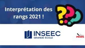 Comment interpréter son rang 2021 à l'INSEEC ?